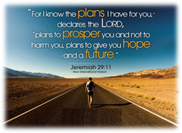 The Lord has plans for you